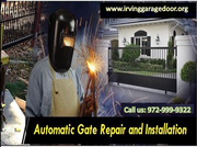 Expert in Automatic Gate Repair only $26.95 – Irving,  Texas